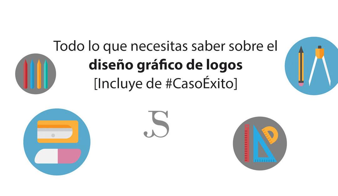 Diseño gráfico de logos: todo lo que necesitas saber sobre el diseño gráfico de logos [Incluye de #CasoÉxito]